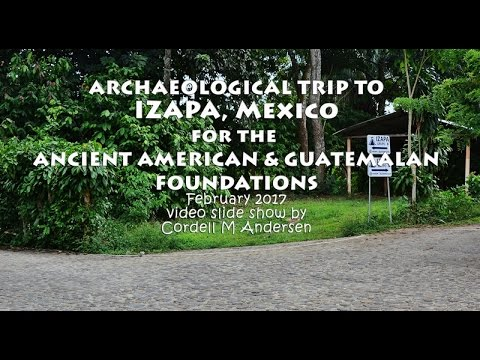 ARCHAEOLOGICAL SITE IZAPA and The TREE OF LIFE STONE