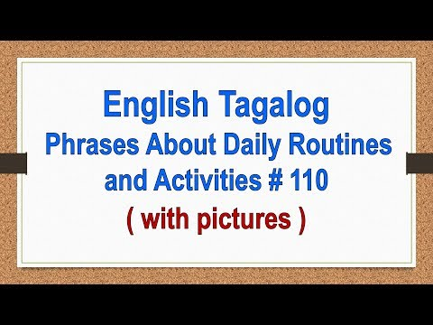 English Tagalog About Daily Routines And Activities # 110 ( With Pictures )