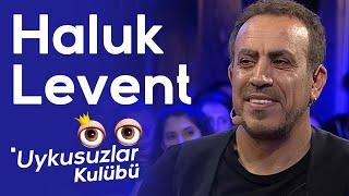 Haluk Levent - Okan Bayülgen ile Uykusuzlar Kulübü 2. Kısım - 21 Eylül 2019