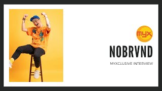 Nobrvnd on MYXclusive