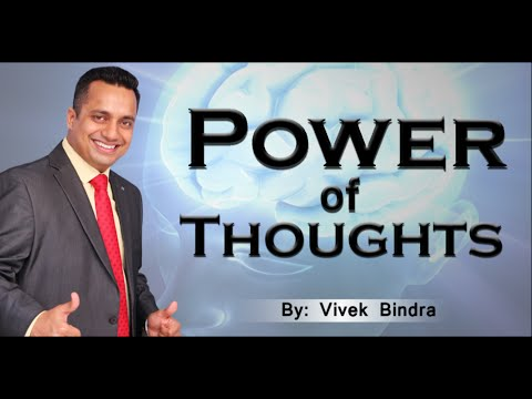 Power of Thoughts by International Motivational Speaker Mr Vivek Bindra