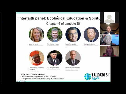Laudato Si Online Conference Interfaith Panel: Ecological Education and Spirituality (June 17, 2016)