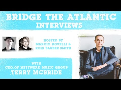 Terry McBride: Nettwerk Music Group, Authenticity in Music & Artist Management | INTERVIEWS (2017)