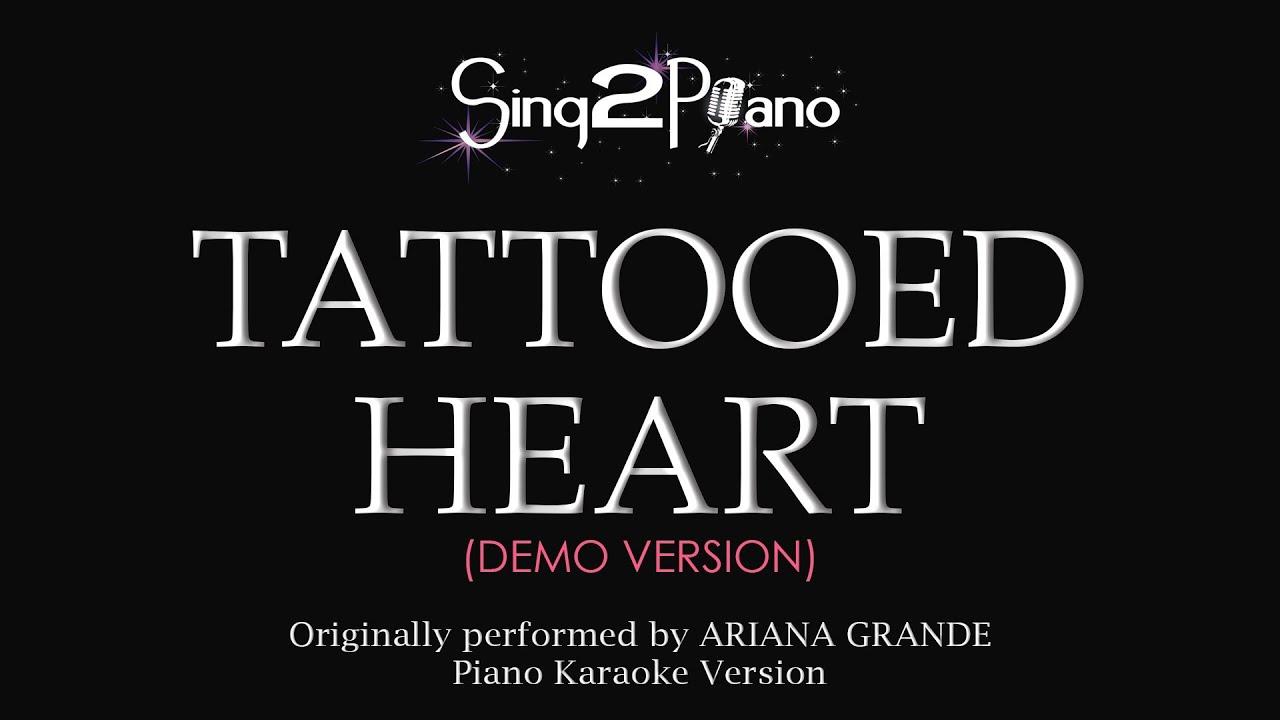 Tattooed heart piano karaoke version ariana grande for Tattooed heart ariana grande