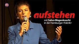 Aufstehen mit Sahra Wagenknecht in der Hamburger \