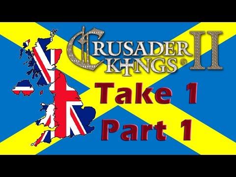 Crusader Kings 2 - Forming Britannia - Take 1 - Part 1