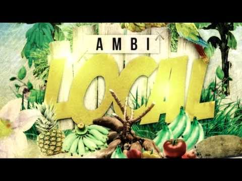 Ambi  - Local [Local Riddim] [Lucian Soca 2013]