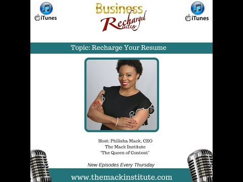 Business Recharged Radio Podcast- Recharge Your Resume