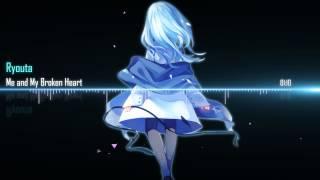 Nightcore Me and My Broken Heart