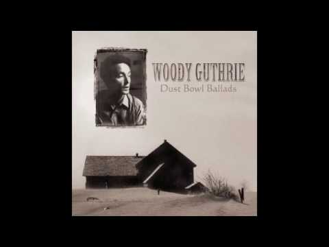 Woody Guthrie - The Great Dust Storm (Dust Storm Disaster)