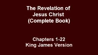 Book of Revelation Of Jesus Christ (complete) - Audio Bible King James Version