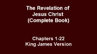 Book of Revelation Of Jesus Christ (complete) - Audio Bible King James Version