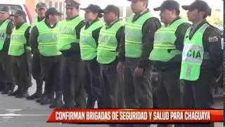 CONFIRMAN BRIGADAS DE SEGURIDAD Y SALUD PARA CHAGUAYA