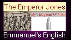 The Emperor Jones play summary.