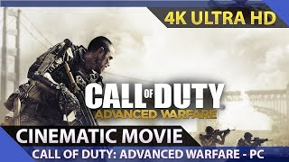 Call of Duty: Advanced Warfare - Cinematic Movie / PC 4K Ultra HD 60fps