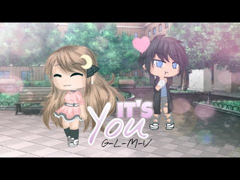 It's You || GLMV (gacha life music video)