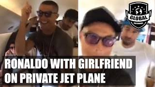 CRISTIANO RONALDO dances on private jet with Girlfriend ジョージナロドリゲス 検索動画 9
