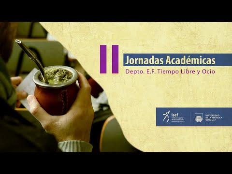 II Jornadas Académicas Del Departamento De E.F, Tiempo Libre Y Ocio