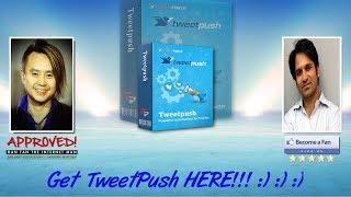 Tweet Push Sales Video Preview - get *BEST* Bonus and Review HERE!
