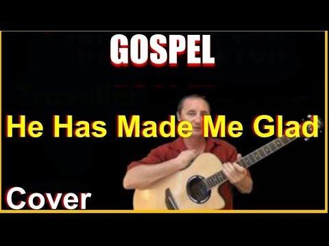 He Has Made Me Glad Cover - Gospel