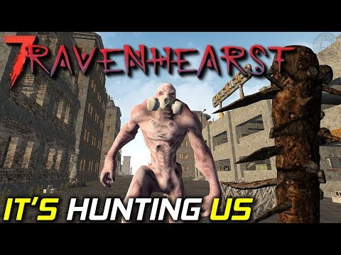 It's Hunting Us | Ravenhearst MOD | 7 Days...