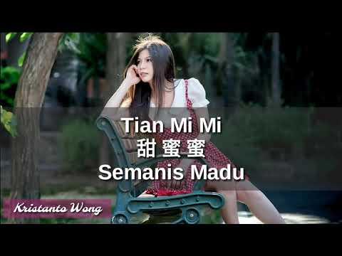 Tian Mi Mi - 甜蜜蜜 - 童麗 Tong Li (Semanis Madu)