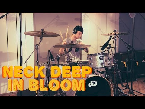 Neck Deep - In Bloom - Drum Cover By Anton Franzon
