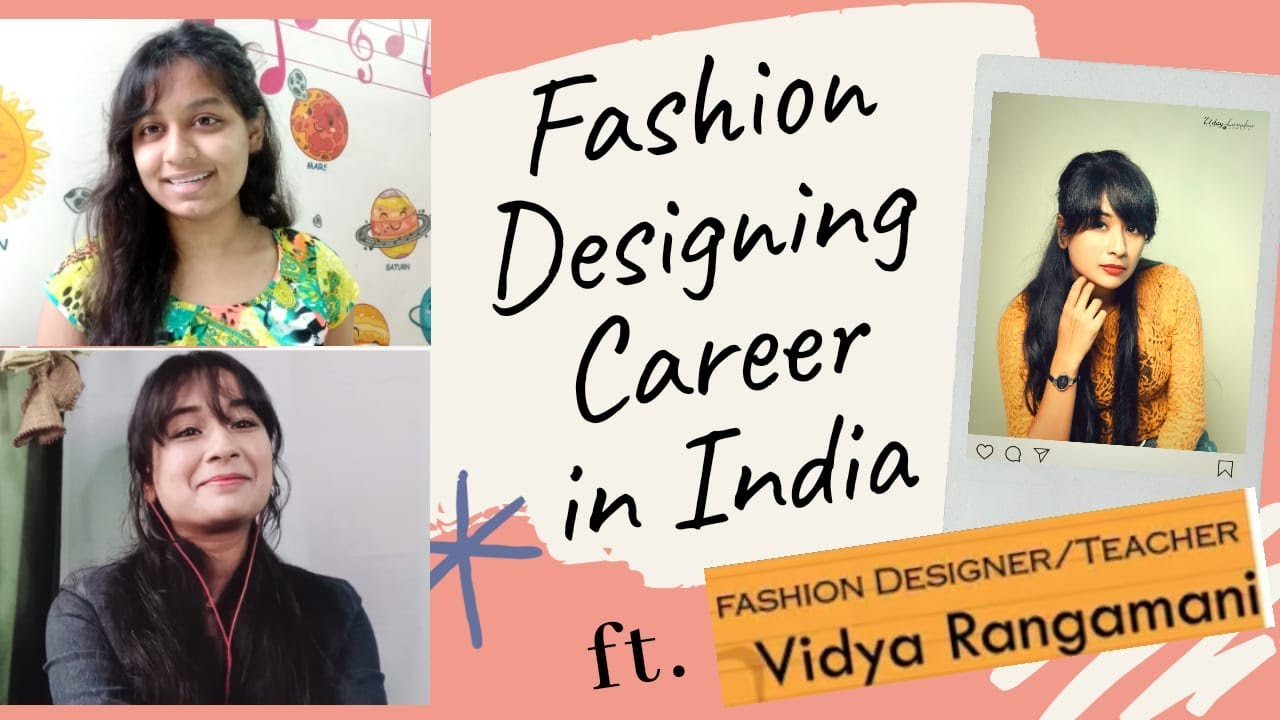 Experts Advise For Fashion Designer Real Talk On Fashion Designing In India Ft Vidya Rangamani Youtube
