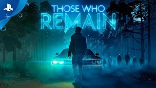 Those Who Remain | Release Date Trailer | PS4