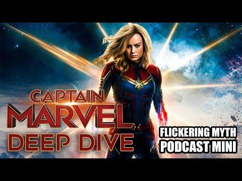 A Deep Dive into CAPTAIN MARVEL | Flickering Myth Podcast Mini