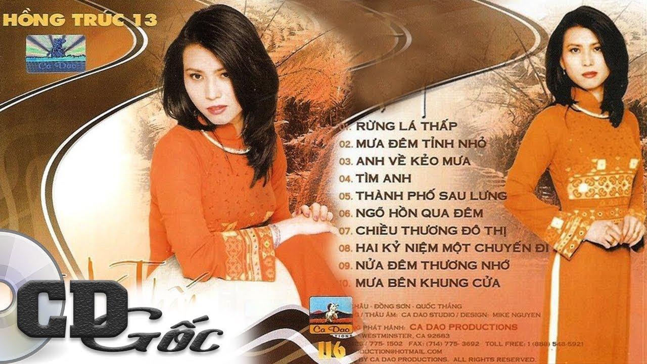 CD HỒNG TRÚC 13 – Rừng Lá Thấp – CD Gốc Nhạc Vàng Xưa (Ca Dao 116)