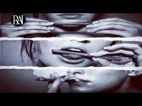 Dj Compilation Rai 2017 (Dj Ismail Remix)  • [Vol99]