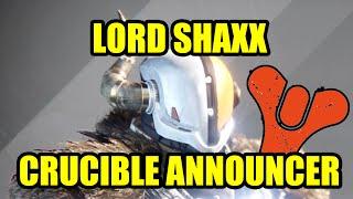 destiny lord shaxx quotes crucible announcer schmelztiegel kommentator zitate english