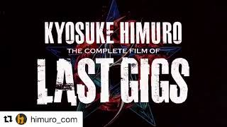 2018.2.14 ついにリリース!! 「KYOSUKE HIMURO THE COMPLETE FILM OF LAS...