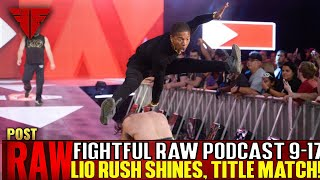 WWE Raw 9/17/18 Full Show Review & Results | Fightful Wrestling Podcast | UNDERTAKER APPEARS