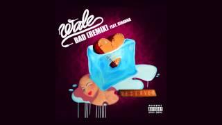 Wale f. Rihanna - Bad (Remix) [Official Audio].mp3