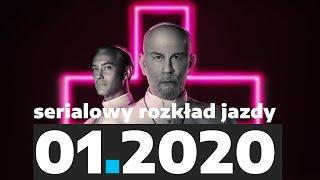 10 premier i powrotów stycznia 2020. Serialowy rozkład jazdy | BEZ SPOILERÓW
