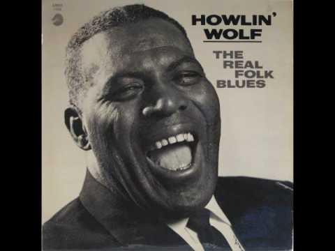 Howlin' Wolf - The Natchez Burnin