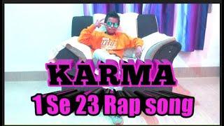 #Video,Karma'Rap Song(1 Se 23)motivation Rapar life.//feat:Abhinav,Priyanshu,Arpit.