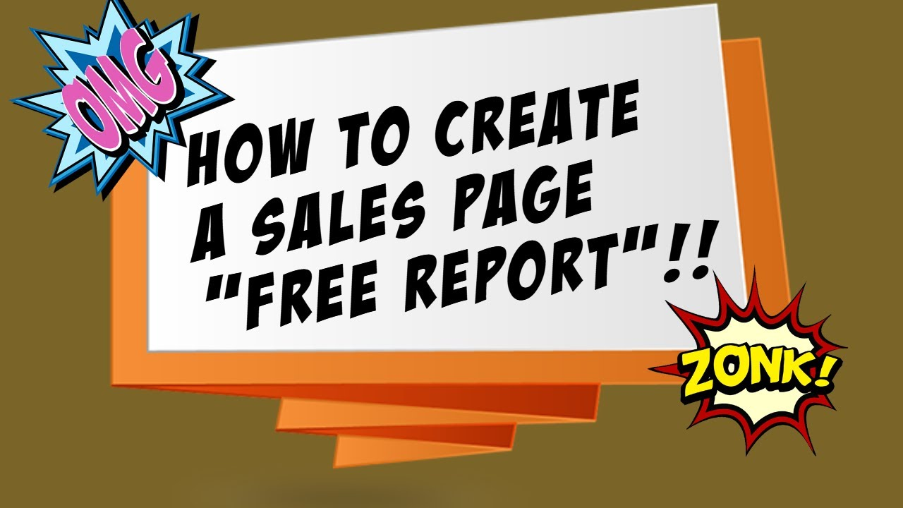 How to Create a Sales Page - FREE REPORT