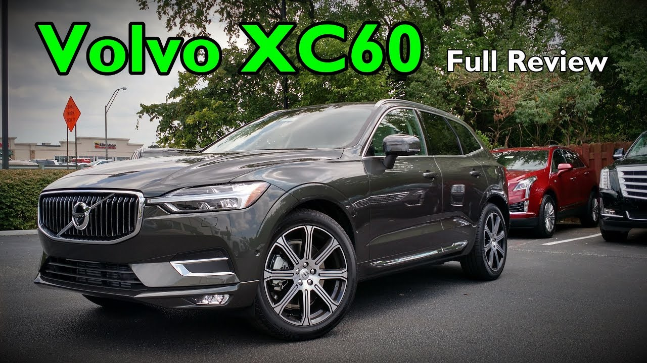 2018 Volvo Xc60 T6 Full Review Inscription R Design Momentum Youtube