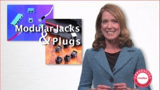 Molex - Product of the Quarter Videos - Modular Jacks & Plugs