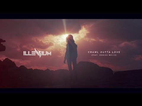 ILLENIUM  Crawl Outta Love feat Annika Wells