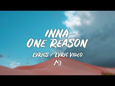 INNA - One Reason (Lyrics / Lyric Video)