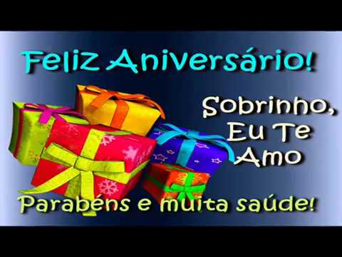 Video Mensagem de Aniversário para Sobrinho 2 Vozes.