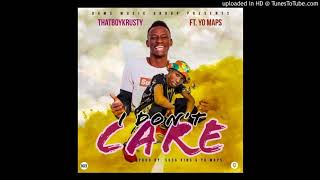 thatboykrusty-i-dont-care-ft-yo-maps-prod-by-sosa-king