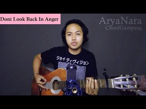 Chord Gampang (Don't Look Back In Anger - OASIS) by Arya Nara (Tutorial)