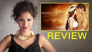 'Mohenjo Daro' Movie Review By Pankhurie Mulasi | Hrithik Roshan, Pooja Hegde