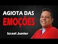 AGIOTA DAS EMOÇÕES - Israel Junior