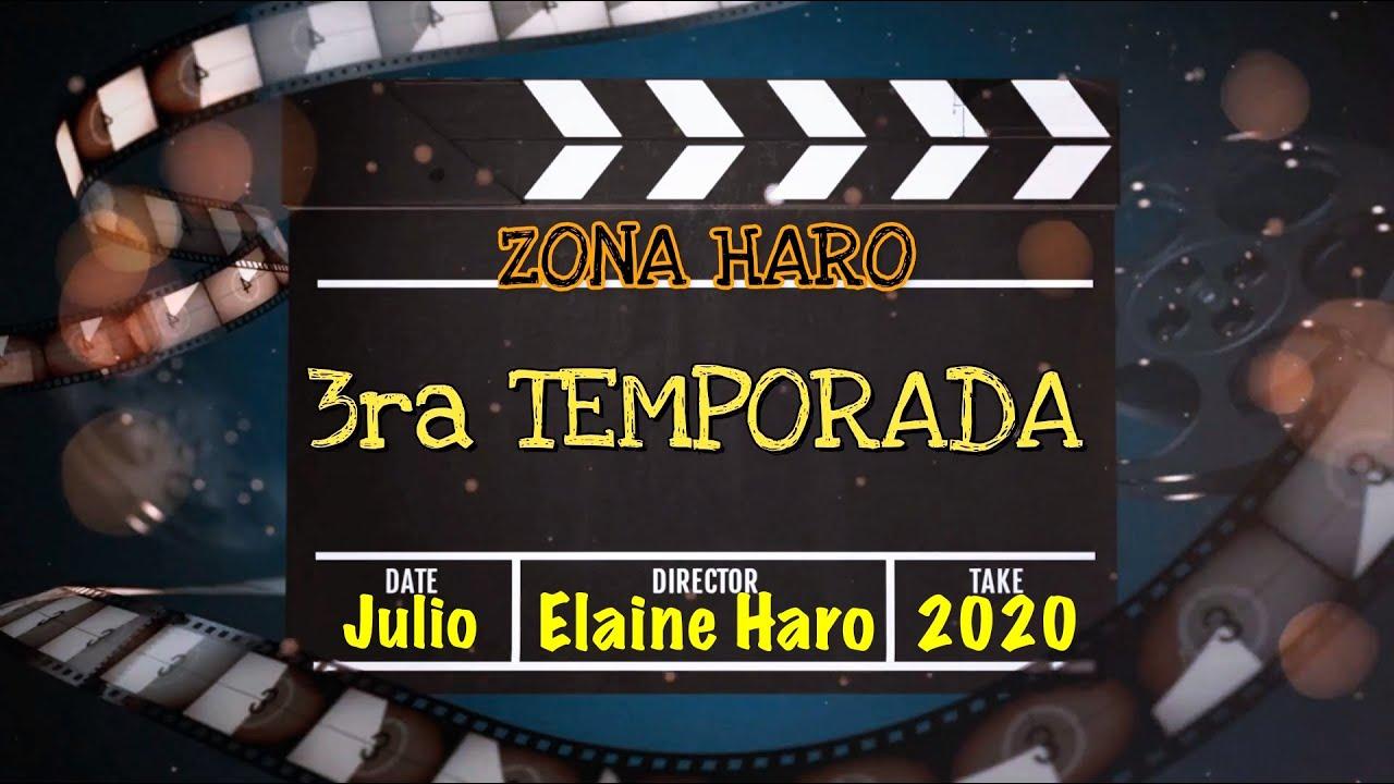 """NUEVA TEMPORADA """"ZONA HARO"""".  Transición 🎞"""